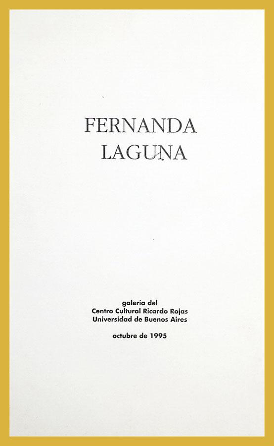 Tapa del catálogo de la exposición Fernanda Laguna, Galería de Artes Visuales del Centro Cultural Rojas, 1995.